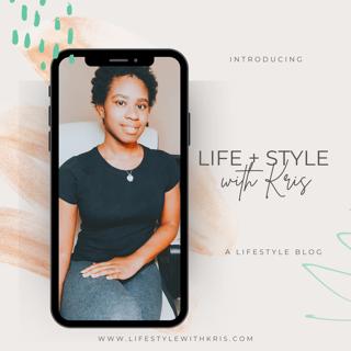 Introducing Life + Style With Kris: LifestyleBlog
