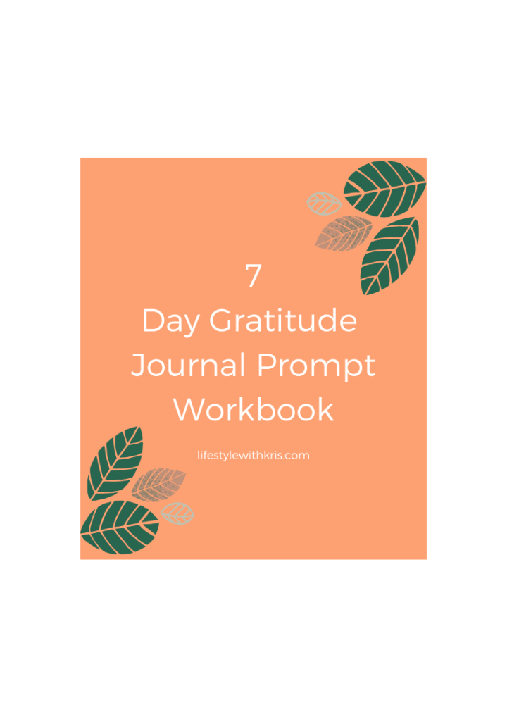 Who Else Wants a Free 7- Day Gratitude Journal Workbook?