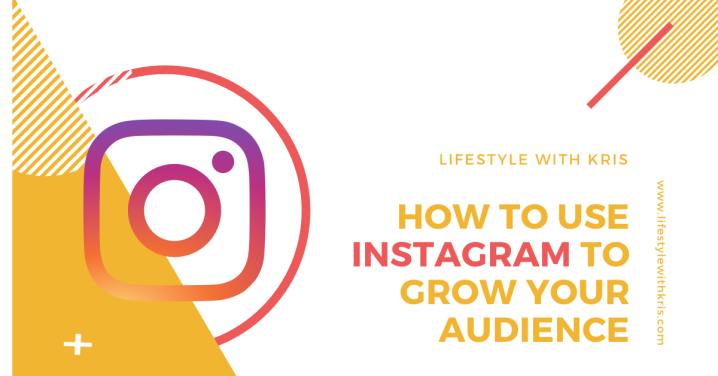 How to Use Instagram to Grow Your Audience