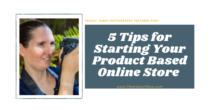 5 Tips For Starting Your Product Based OnlineStore