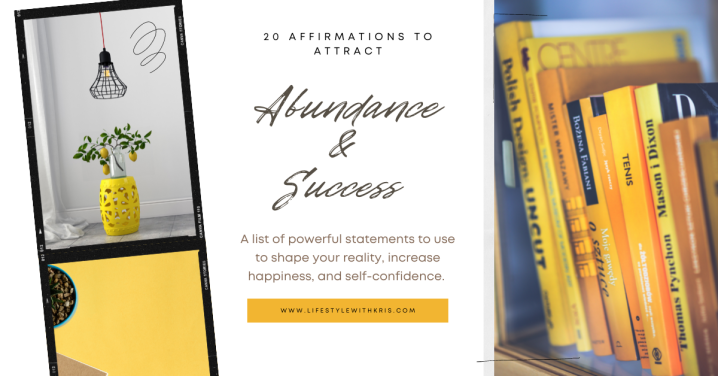20 Affirmations To Attract Abundance andSuccess