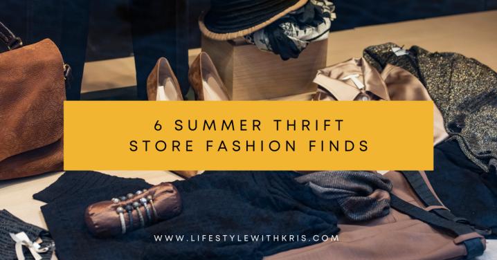 6 Summer Thrift Store FashionableFinds